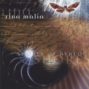 Tina Malia - Shores Of Avalon (2002)