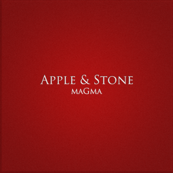 Apple & Stone - Magma (2012)