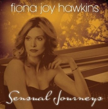 Fiona Joy Hawkins - Sensual Journeys (2012)