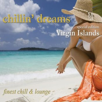 Chillin Dreams Virgin Islands (2012)