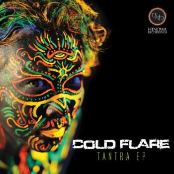 Cold Flare - Tantra EP (2012)
