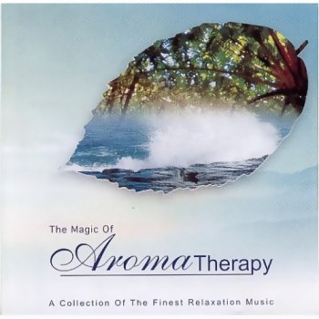 The Magic Of Aromatherapy 2CD (2002)