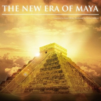 Daniel Deng & Carlow Children - The New Era of Maya (2012)