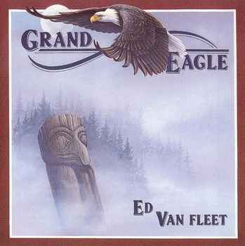 Ed Van Fleet - Grand Eagle (1991)