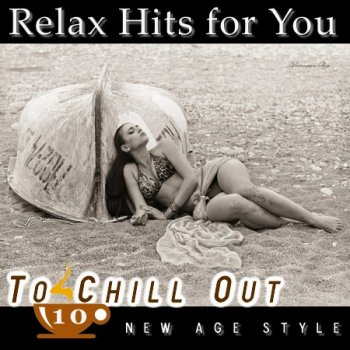 New Age Style - To Chill Out 10 (2012)