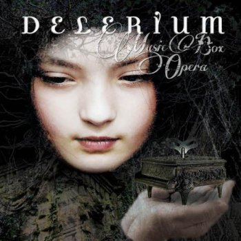 Delerium - Music Box Opera (2012)