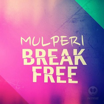 Mulperi - Break Free (2012)