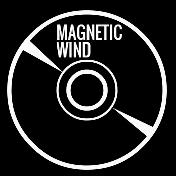Magnetic Wind (2009-2012)