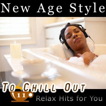 New Age Style - To Chill Out 11 (2012)