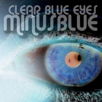 Minus Blue - Clear Blue Eyes (2012)