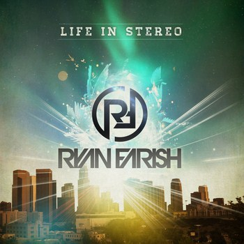 Ryan Farish - Life in Stereo (2012)