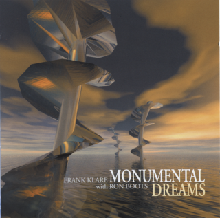 Frank Klare & Ron Boots - Monumental Dreams (2004)