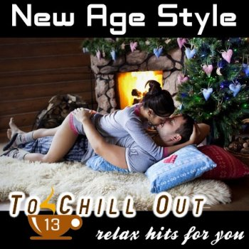 New Age Style - To Chill Out 13 (2012)