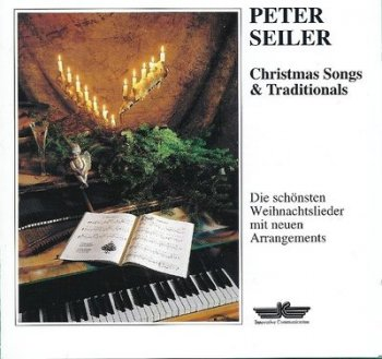 Peter Seiler - Christmas Songs & Traditionals (1993)