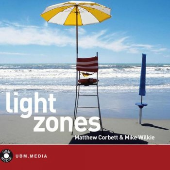 Matthew Corbett & Mike Wilkie - Light Zones (2012)