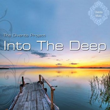The Diventa Project - Into The Deep  (2012)