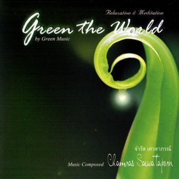 Chamras Saewataporn - Green the World (2011)