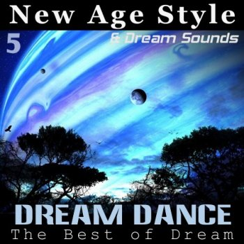 New Age Style & DreamSounds - Dream Dance 5 (2012)
