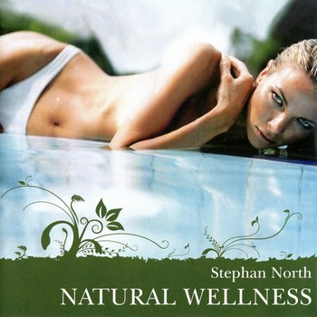 Stephan North - Natural Wellness (2003)