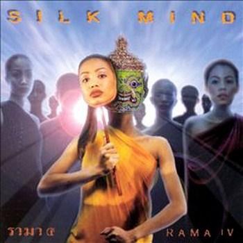Rama IV - Silk Mind (2000)