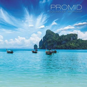 PrOmid - Sound Of Worship (2012)