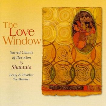 Shantala - The Love Window (2003)