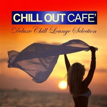 Chill Out Cafe (2013)