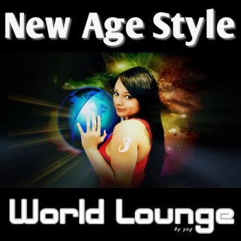 New Age Style - World Lounge 3 (2013)