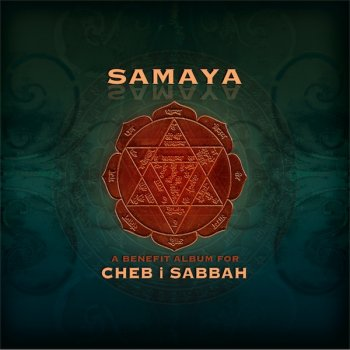 Samaya: A Benefit Album for Cheb I Sabbah (2012)