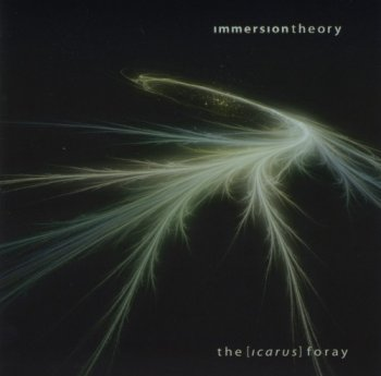 Immersion Theory - The Icarus Foray (2007)