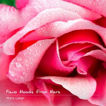 Mars Lasar - Piano Moods From Mars (2011)