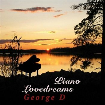 George D - Piano Love Dreams (2013)