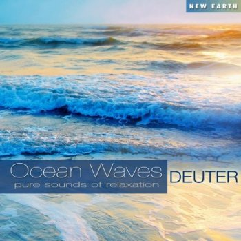 Deuter - Ocean Waves: Pure Sounds of Relaxation (2012)