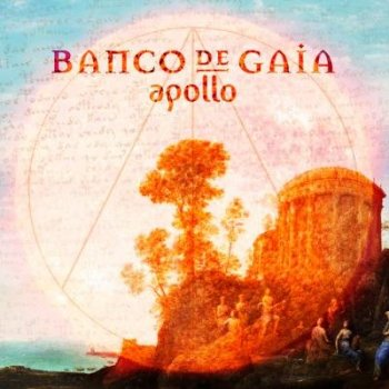 Banco De Gaia - Apollo (2013)
