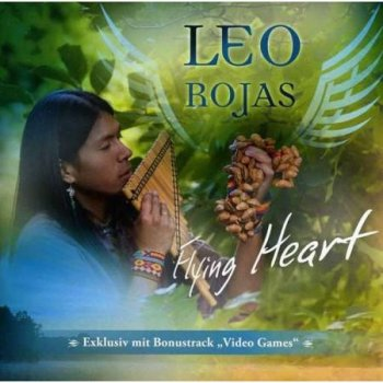 Leo Rojas - Flying Heart (2012)