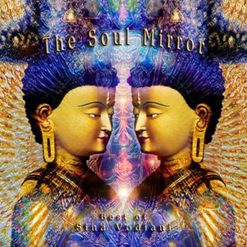Sina Vodjani - The Soul Mirror (2011)