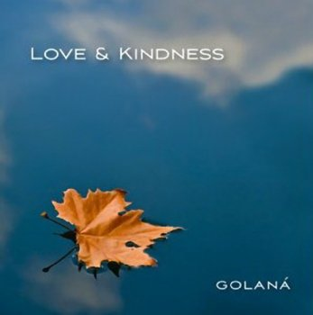 Golana - Love & Kindness (2013)