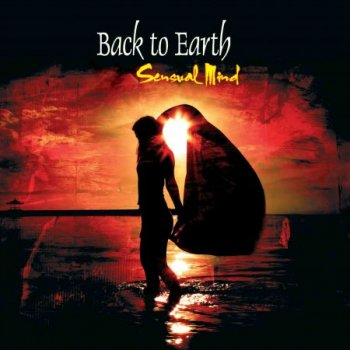 Back To Earth - Sensual Mind (2009)
