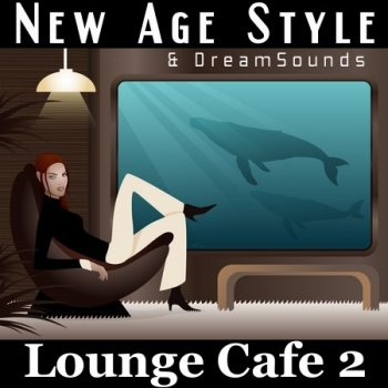 New Age Style - Lounge Cafe 2 (2013)