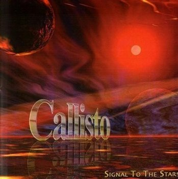 Callisto - Signal to the Stars (2004)