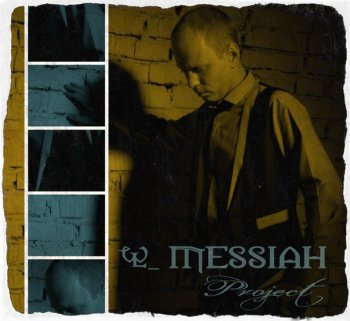 MESSIAH Project / Проект Мессия