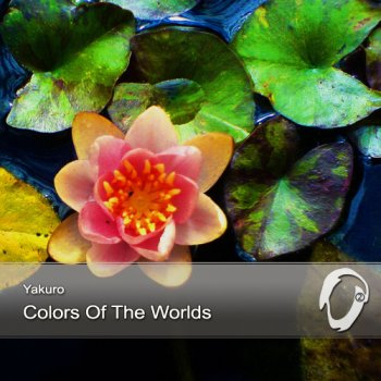 Yakuro - Colors Of The Worlds (2013)