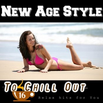 New Age Style - To Chill Out 16 (2013)