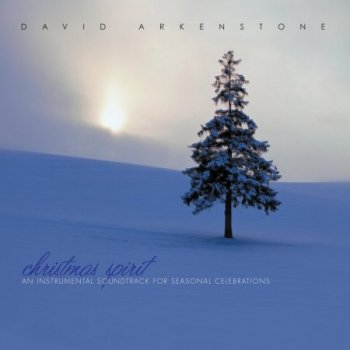 David Arkenstone - Christmas Spirit (2003)