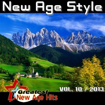 New Age Style - Greatest New Age Hits, Vol. 10 (2013)