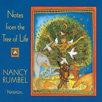 Nancy Rumbel - Notes From The Tree Of Life (1995)