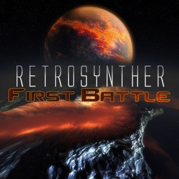 RetroSynther - First Battle (2013)