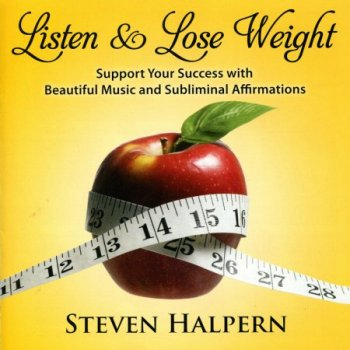 Steven Halpern - Listen & Lose Weight (2012)