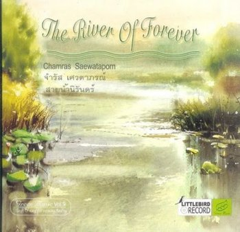 Chamras Saewataporn - The River Of Forever (2001)