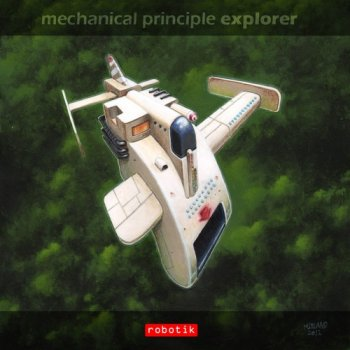 Mechanical Principle - Explorer (2012)